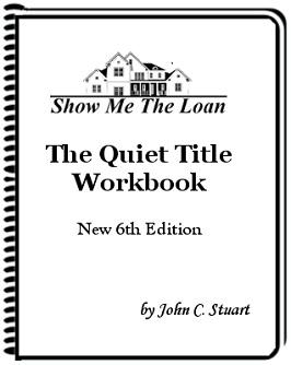 John Stuart | Quiet Title Action | Extra Info